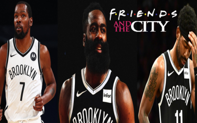 Why Was The Brooklyn Nets On The Desperate Side Of The James Harden Trade: Friends & The City Vol 4